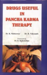 Drugs Useful in Pancha Karma Therapy, K. Nishteswar, R. Vidyanath, AYURVEDA Books, Vedic Books