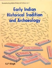 Early Indian Historical Tradition and Archaeology, G.P. Singh, HISTORY Books, Vedic Books