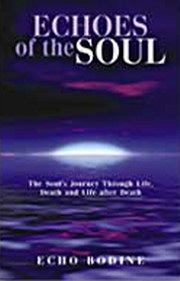 Echoes of the Soul, Echo Bodine, INSPIRATION Books, Vedic Books
