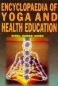 Encyclopaedia of Yoga and Health Education