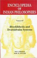 Encyclopedia of Indian Philosophies (Volume XV)