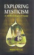 Exploring Mysticism: A Methodological Essay