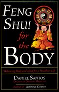 Feng Shui for the Body