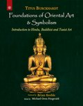 Foundations of Oriental Art & Symbolism: Introduction to Hindu, Buddhist and Taoist Art