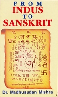 From Indus to Sanskrit (Vol I)