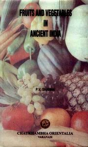 Fruits and Vegetables in Ancient India, P.V. Sharma, HEALING Books, Vedic Books