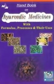 Handbook on Ayurvedic Medicines with Formulae, Processes and Their Uses, , AYURVEDA Books, Vedic Books