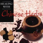 Healing with Chinese Herbs, Lesley Tierra, AYURVEDA Books, Vedic Books