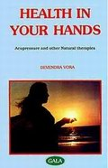 Health In Your Hands : Acupressure and Natural Therapies (2 Vols.)