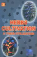 Herbs Cultivation and Their Utilization