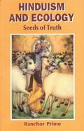 Hinduism & Ecology: Seeds of Truth