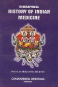 Biographical History of Indian Medicine [Pictorial]