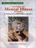 History of Mental Illness in India: A Cultural Psychiatry Retrospective