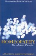 Homeopathy: The Modern Prescriber