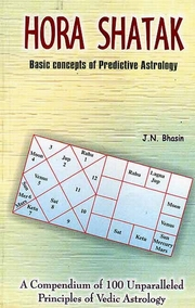 Hora Shatak: Basic Concept of Predictive Astrology, J.N. Bhasin, JYOTISH Books, Vedic Books