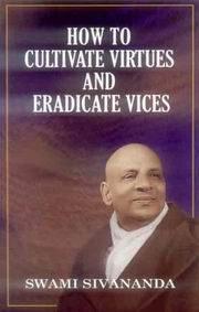 How to Cultivate Virtues and Eradicate Vices, Swami Sivananda, MASTERS Books, Vedic Books