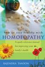 How to stay Healthy with Homoeopathy, Rajendra Tandon, HOMEOPATHY Books, Vedic Books