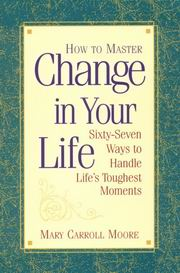 How to Master Change in Your Life, Mary Carroll Moore, INSPIRATION Books, Vedic Books