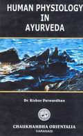 Human Physiology in Ayurveda