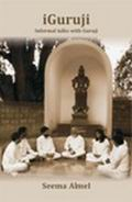 iGuruji Informal talks with Guruji (Vol. 1)