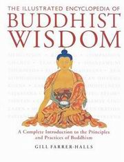 The Illustrated Encyclopedia of Buddhist Wisdom, Gill Farrer-Halls, BUDDHISM Books, Vedic Books