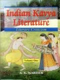 Indian Kavya Literature: Literary Criticism (Vol. 1)