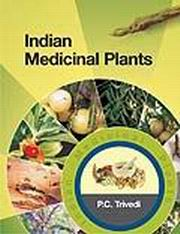 Indian Medicinal Plants, P.C. Trivedi, HEALING Books, Vedic Books
