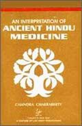 An Interpretation of Ancient Hindu Medicine