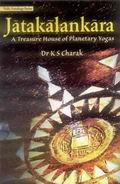 Jatakalankara: A Treasure House of Planetary Yogas