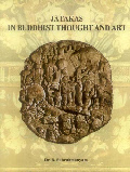 Jatakas in Buddhist Thought and Art (In 2 Volumes)