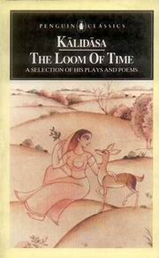 Kalidasa--The Loom of Time, Chandra Rajan, JUST ARRIVED Books, Vedic Books