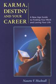 Karma, Destiny and Your Career, Nanette V. Hucknall, SPIRITUALITY Books, Vedic Books