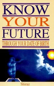 Know Your Future Through Your Date of Birth, Shiraz, JYOTISH Books, Vedic Books