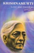Krishnamurti - Love And Freedom (Approaching a Mystery)