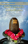 Maha Samadhi - Antardhyana: Realizing the Absolute