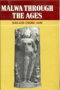 Malwa Through the Ages (Hardback)