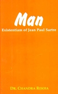 Man: Existentiam of Jean Paul Sartre