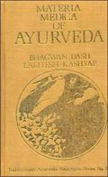 Materia Medica of Ayurveda: Based on Ayurveda Saukhyam of Todarananda