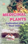 Medicinal Plants Cultivation and their Uses