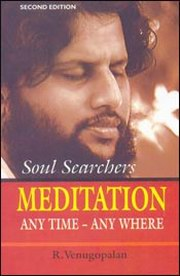 Meditation - Any Time Any Where, R Venugopalan, HEALING Books, Vedic Books
