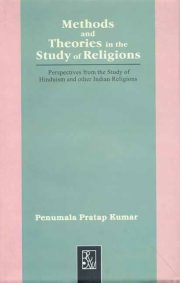 Methods and Theories in the Study of Religions, Penumala Pratap Kumar, A TO M Books, Vedic Books ,