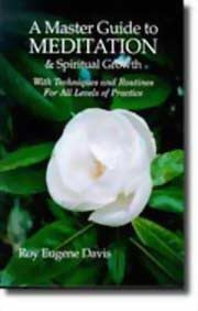 A Master Guide to Meditation and Spiritual Growth, Roy Eugene Davis, INSPIRATION Books, Vedic Books