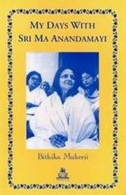 My Days With Sri Ma Anandamayi, Bithika Mukerji, ANANDAMAYI MA Books, Vedic Books