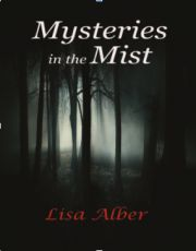 Mysteries in the Mist, Lisa Alber,  Books, Vedic Books