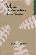 Mysticism in Maharashtra: Indian Mysticism