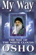 My Way, The Way of the White Clouds