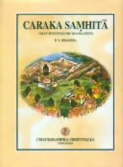 Caraka-Samhita : Text with English Translation - 4 Volumes, P.V. Sharma (Ed.), AYURVEDA Books, Vedic Books
