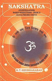 Nakshatra (Constellations) Based Predictions with Dasa Predictions (Vol. 2), K.T. Shubhakaran, ASTROLOGY Books, Vedic Books