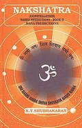 Nakshatra (Constellations) Based Predictions with Dasa Predictions (Vol. 2)