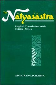 Natyasastra - English Translation with Critical Notes, Adya Rangacharya, DANCE Books, Vedic Books